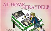 At Home With Fraydele  -  (EXCLUSIVE TO JewishUsedBooks)