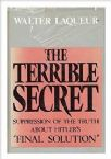 The Terrible Secret: Suppression of the Truth about Hitler's
