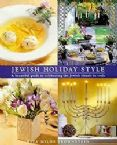 Jewish Holiday Style; A Beautiful guide to celebrating the Jewish rituals in style