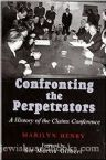 Confronting the Perpetrators: A History of the Claims Conference