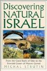Discovering Natural Israel: From the Coral Reefs of Eilat to the Emerald Crown of Mount Carmel